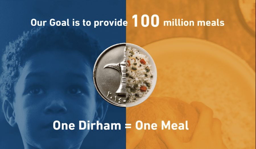 THE 100 MILLION MEALS CAMPAIGN BY UAE EVERY DIRHAM IS 1 MEAL